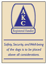 AKC Registered Handler